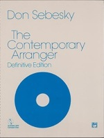 The Contemporary Arranger, by Don Sebesky
