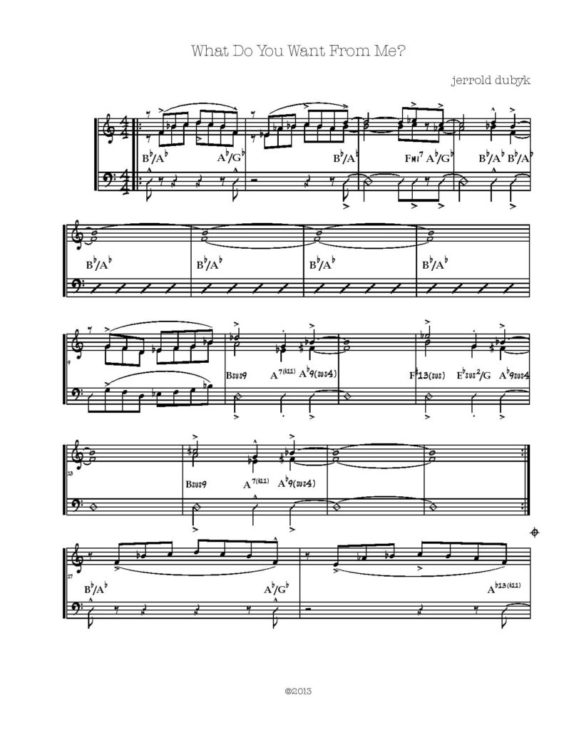 "the original sheet music version of Jerrold Dubyk's song, ""What Do You Want From Me?"""