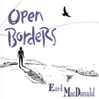 Open Borders, a little big band recording by Earl MacDonald