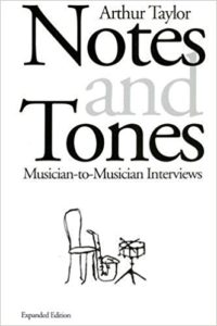 Notes and Tones, a book of jazz interviews by Art Taylor